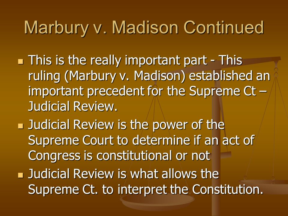 Marbury v. Madison Continued