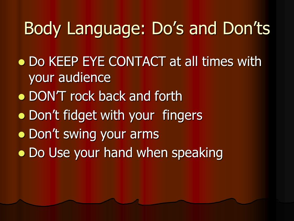 Body Language: Do's and Don'ts