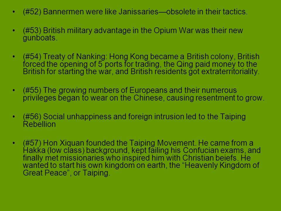 (#52) Bannermen were like Janissaries—obsolete in their tactics.