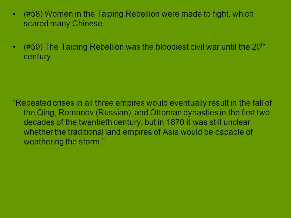 (#58) Women in the Taiping Rebellion were made to fight, which scared many Chinese
