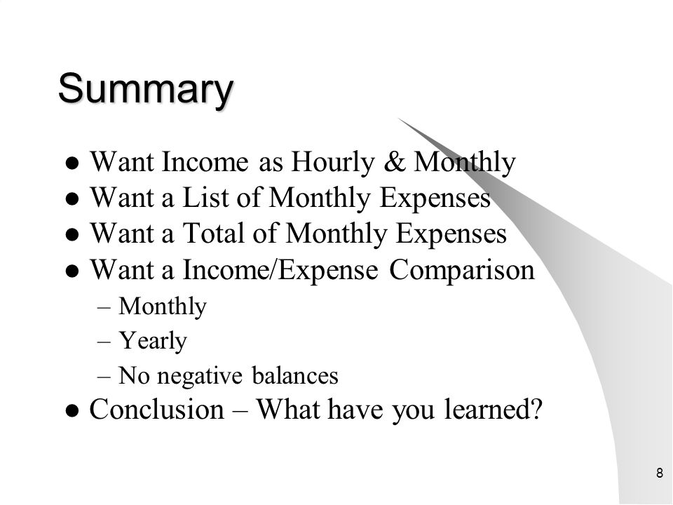 Summary Want Income as Hourly & Monthly