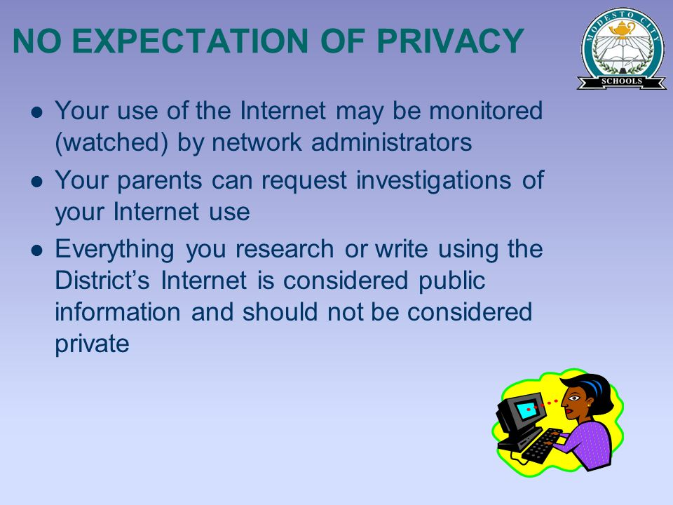 NO EXPECTATION OF PRIVACY