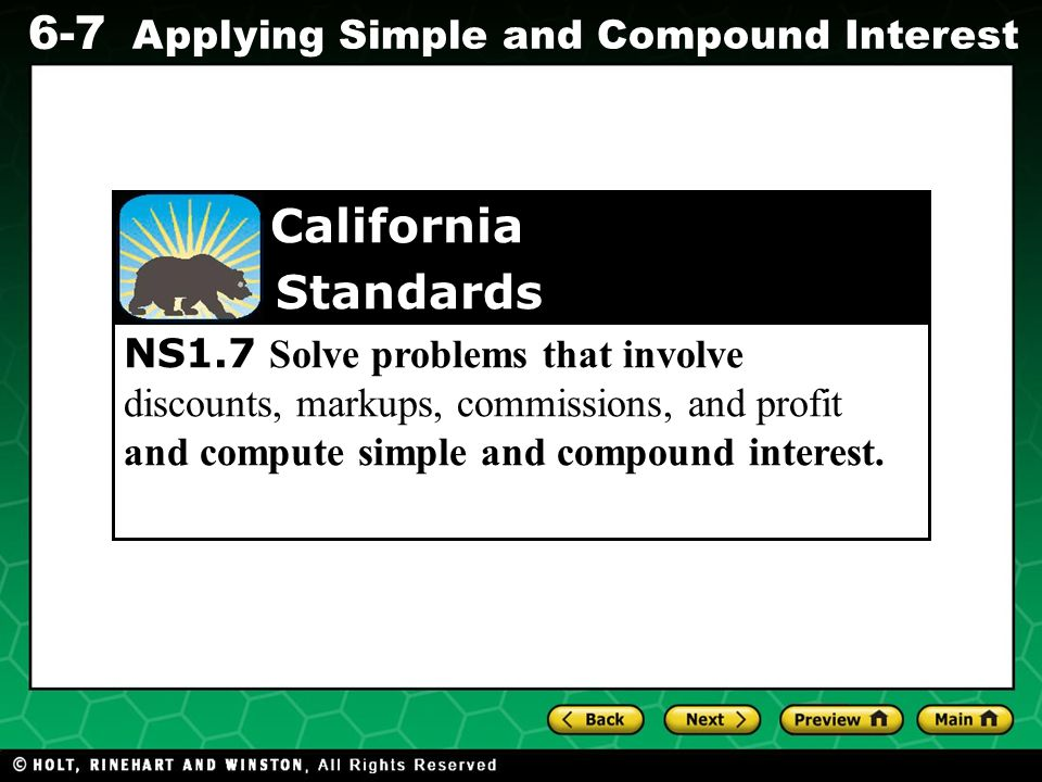 NS1.7 Solve problems that involve discounts, markups, commissions, and profit and compute simple and compound interest.