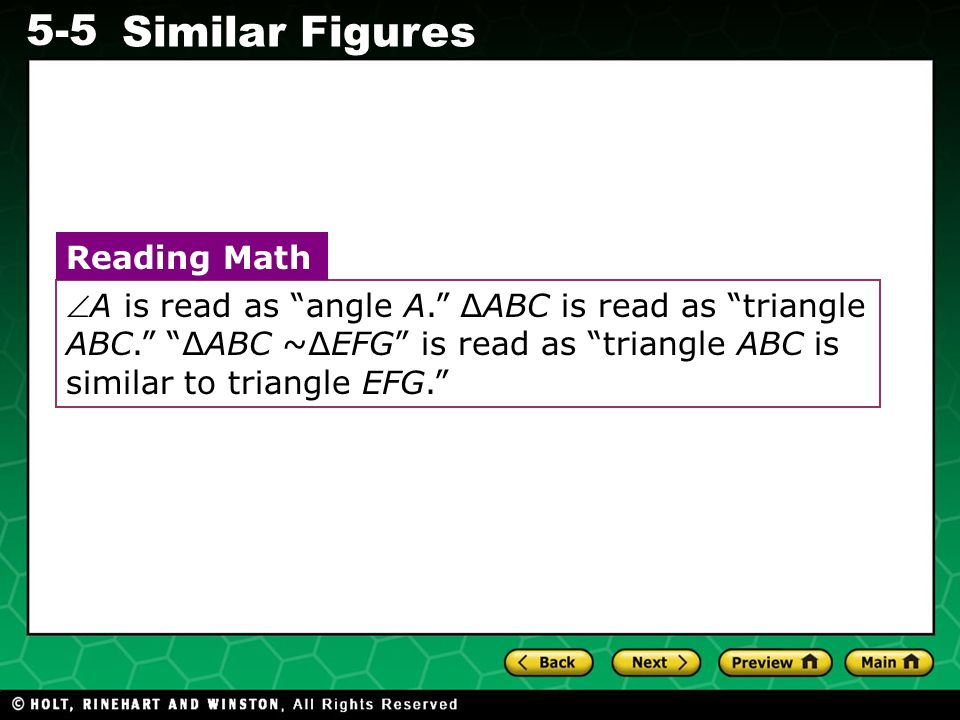 A is read as angle A. ∆ABC is read as triangle ABC