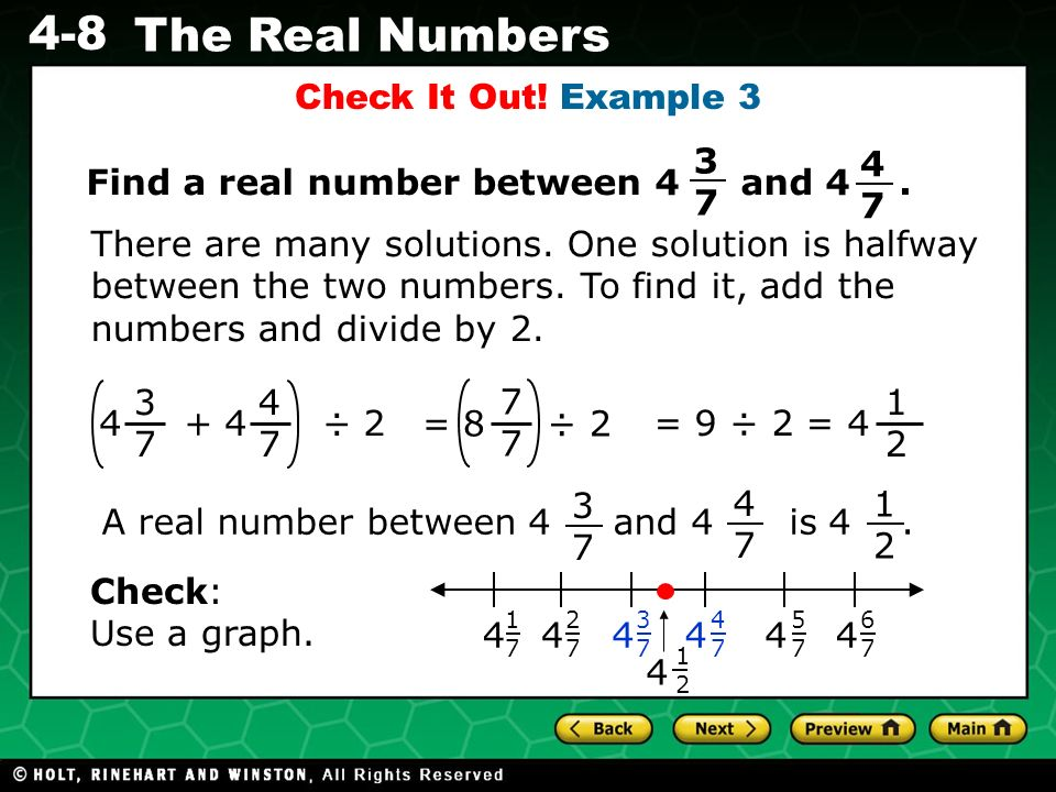 Find a real number between 4 and