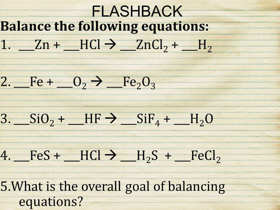 FLASHBACK Balance the following equations: