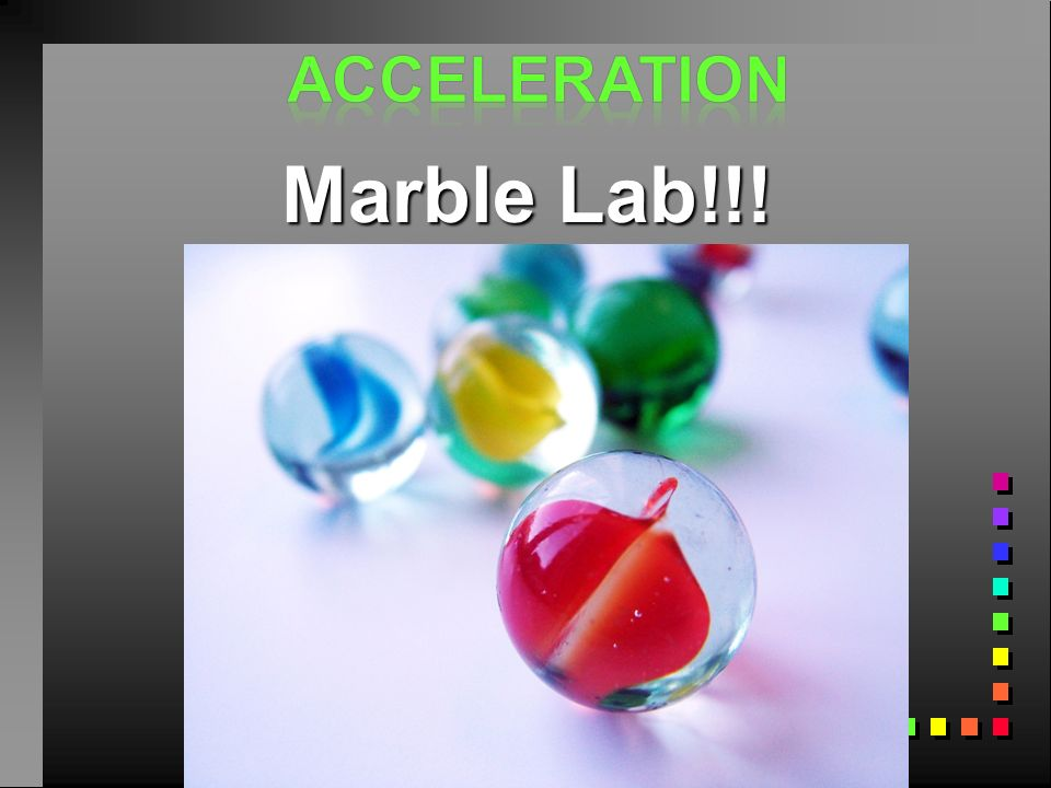 Acceleration Marble Lab!!! 21