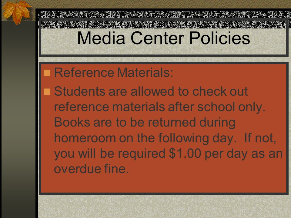 Media Center Policies Reference Materials: