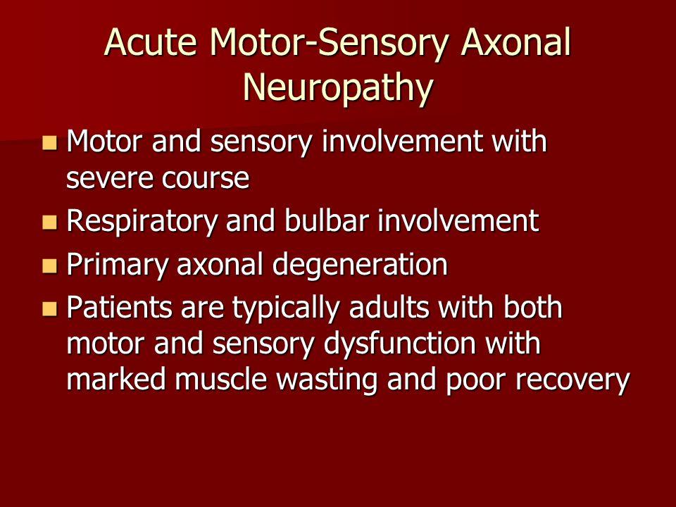 18 Acute Motor-Sensory Axonal Neuropathy