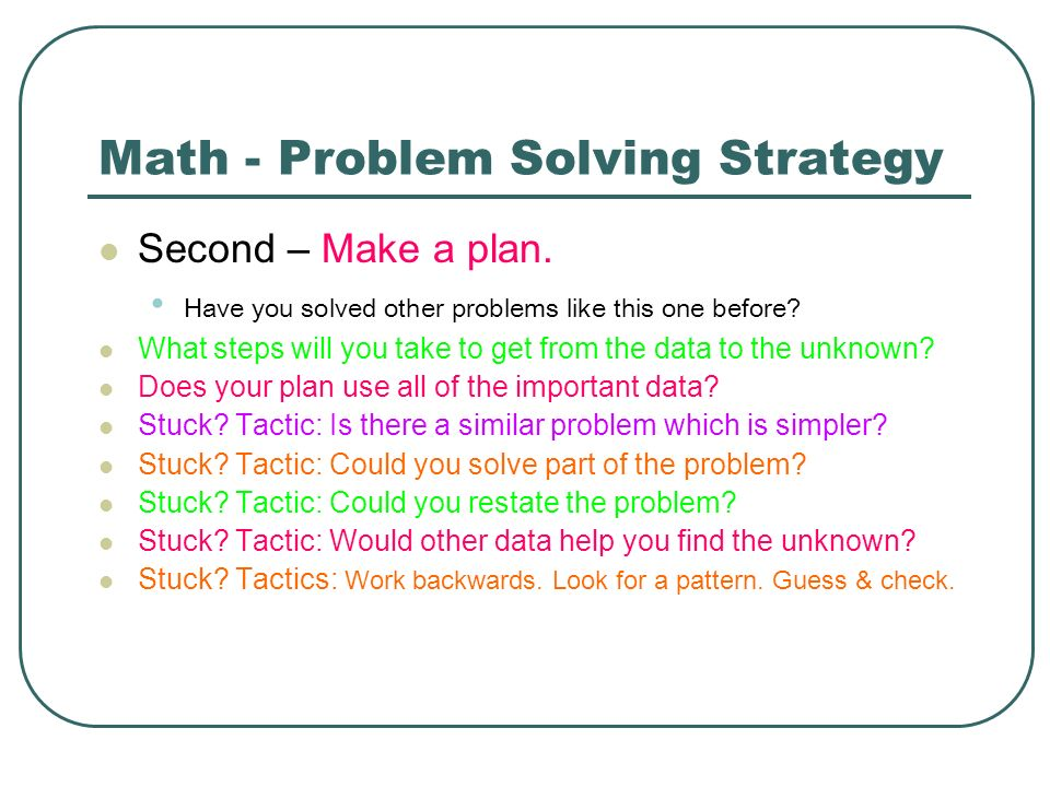 Math - Problem Solving Strategy