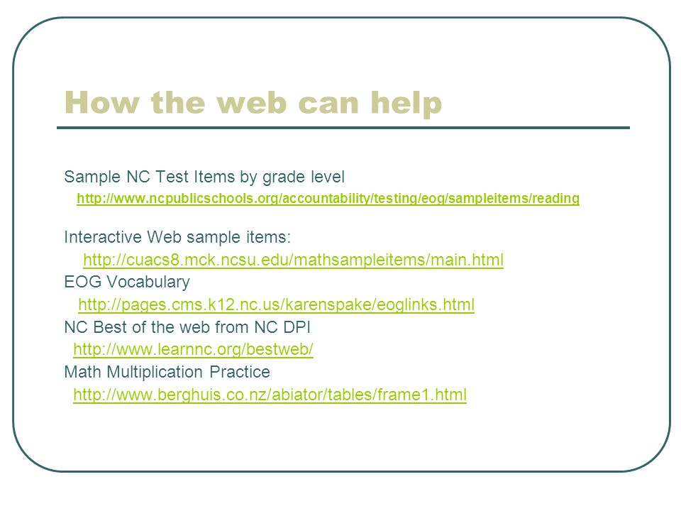 How the web can help Sample NC Test Items by grade level