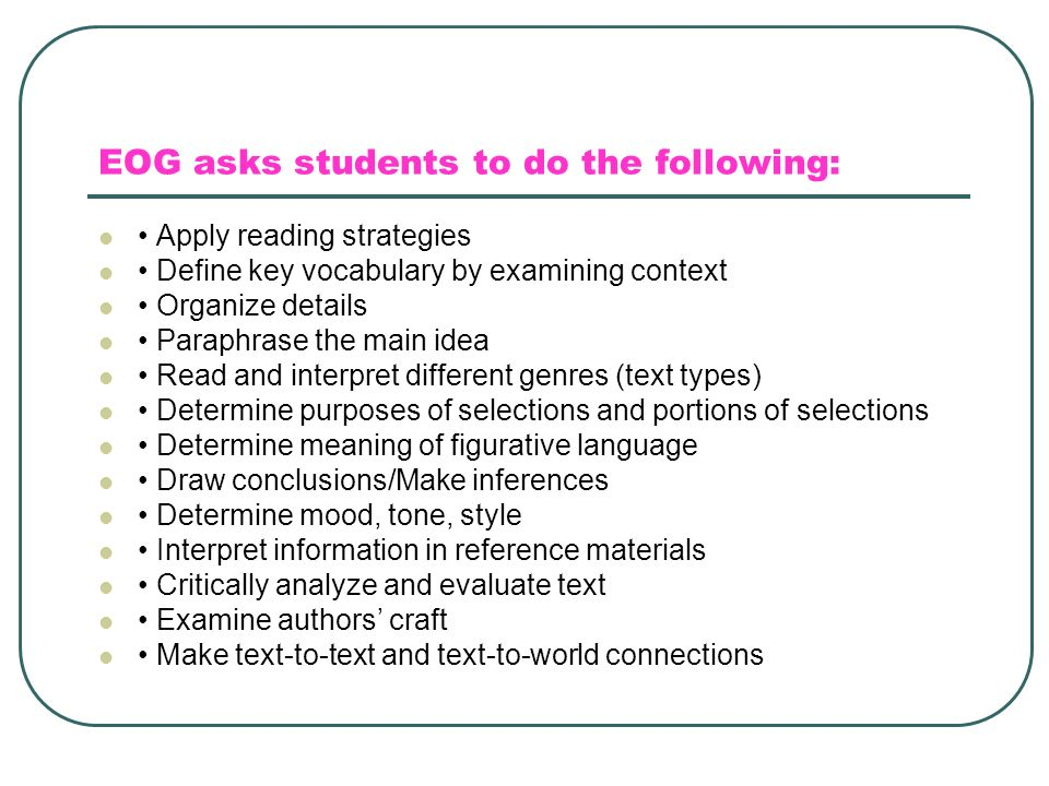 EOG asks students to do the following: