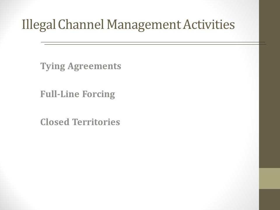Illegal Channel Management Activities