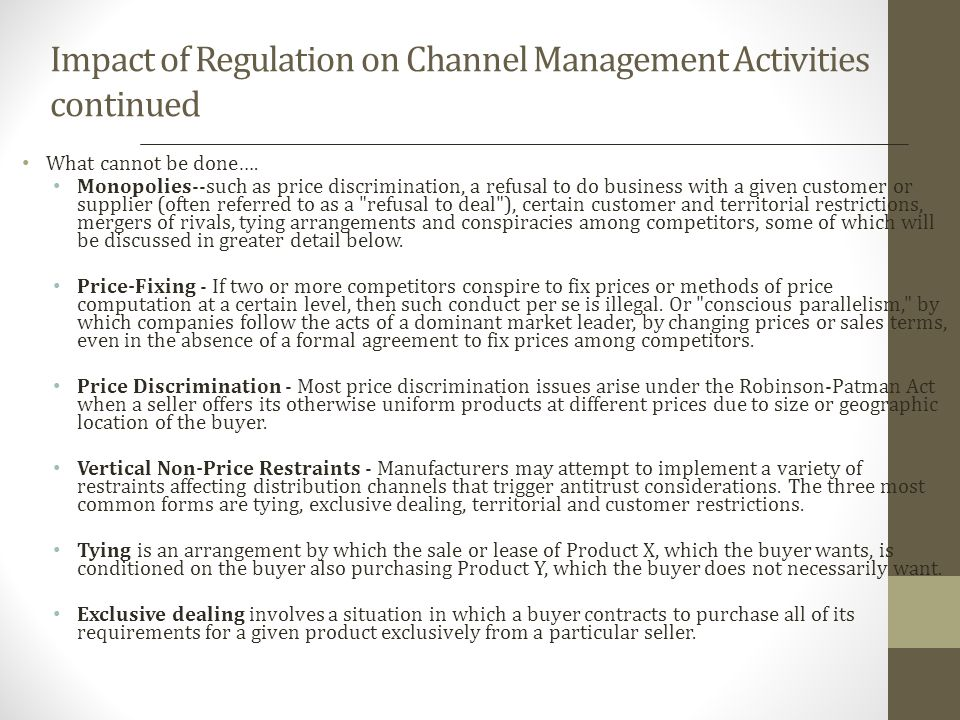 Impact of Regulation on Channel Management Activities continued