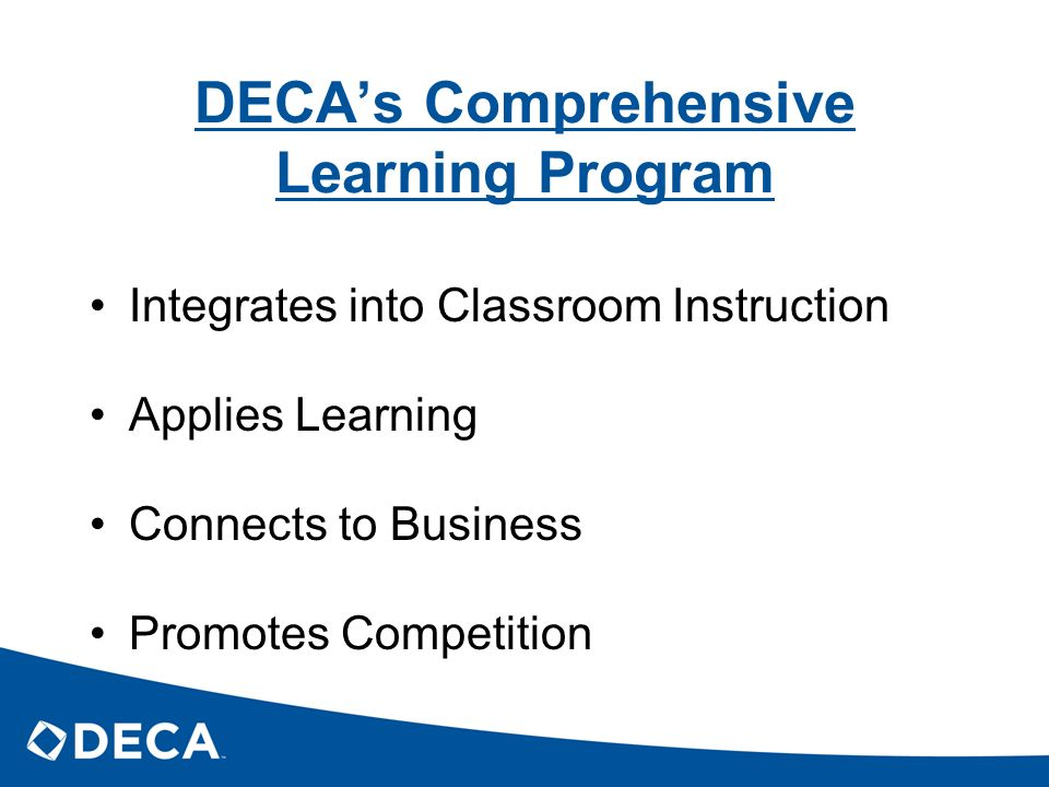 DECA's Comprehensive Learning Program