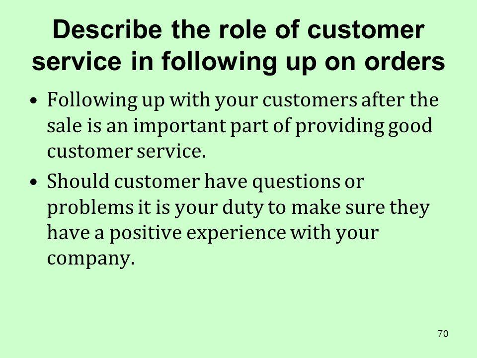 70 describe the role of customer service