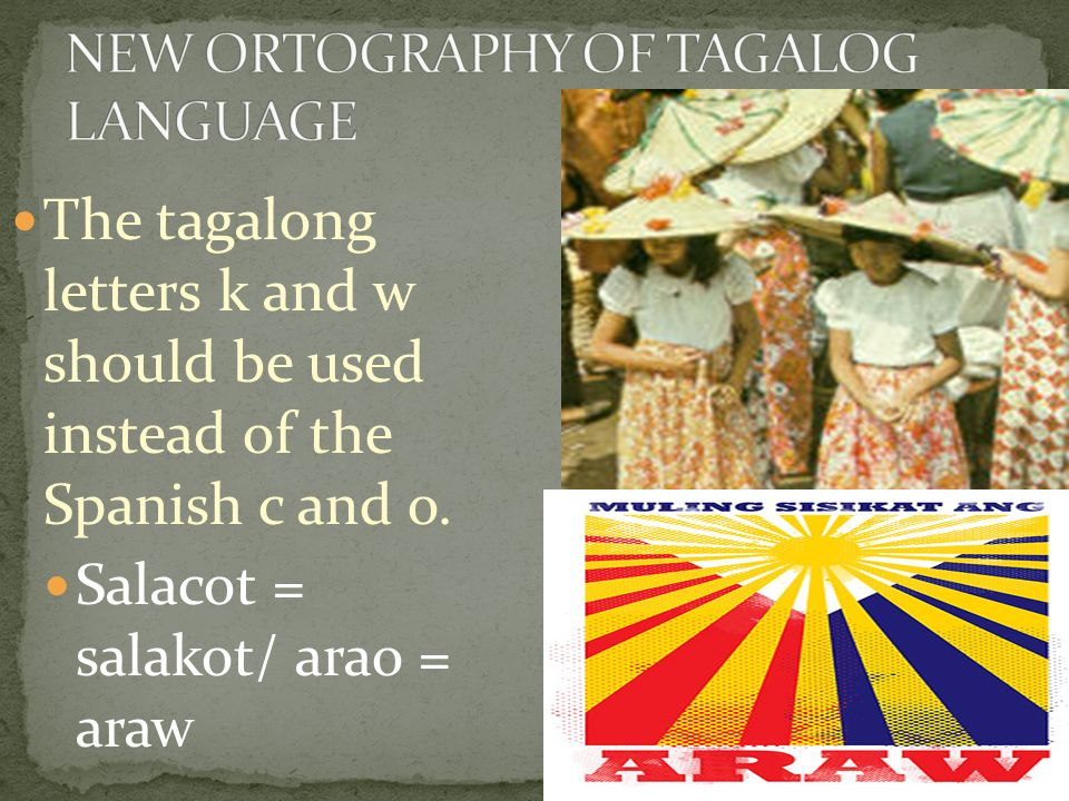 NEW ORTOGRAPHY OF TAGALOG LANGUAGE