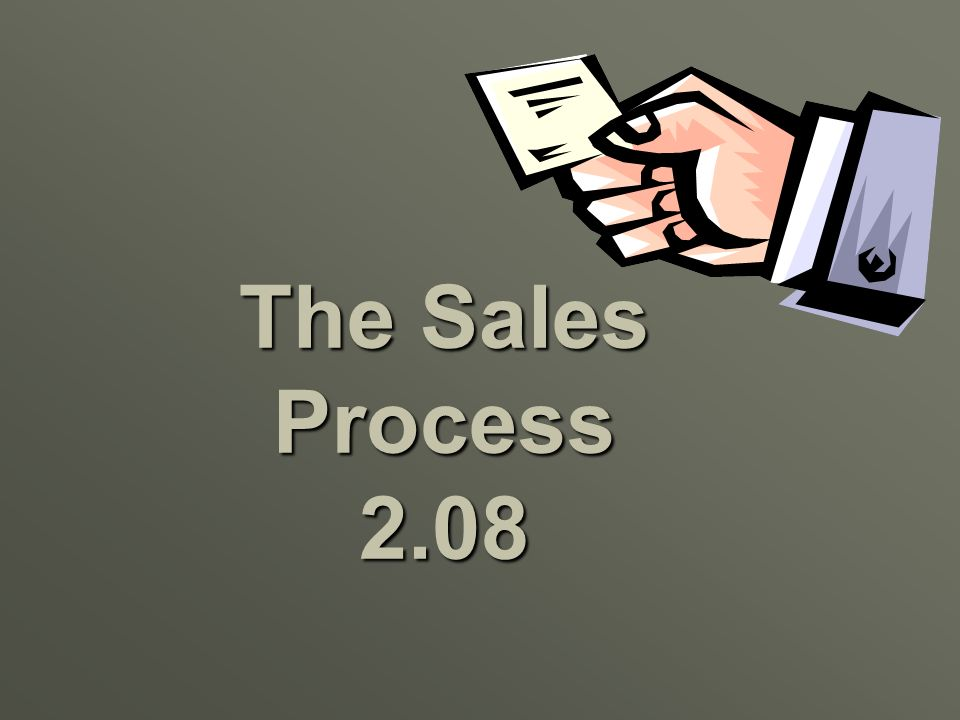 The Sales Process 2.08