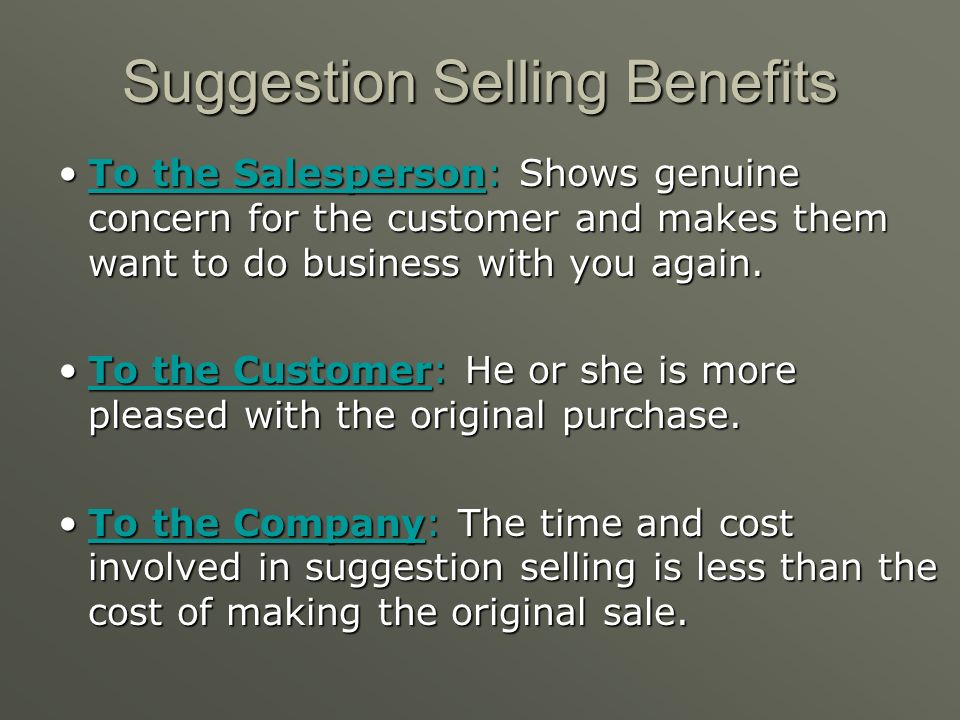 Suggestion Selling Benefits