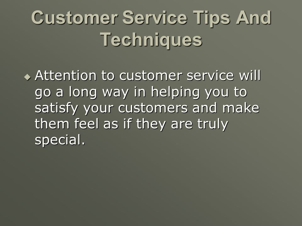 Customer Service Tips And Techniques