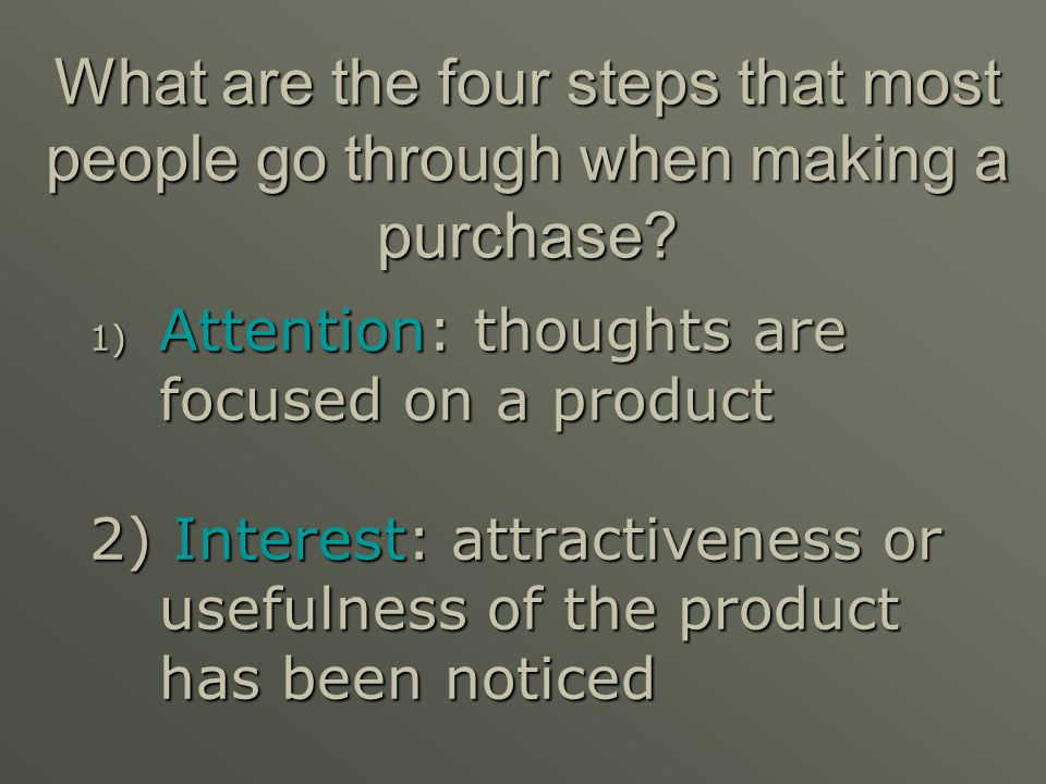 What are the four steps that most people go through when making a purchase