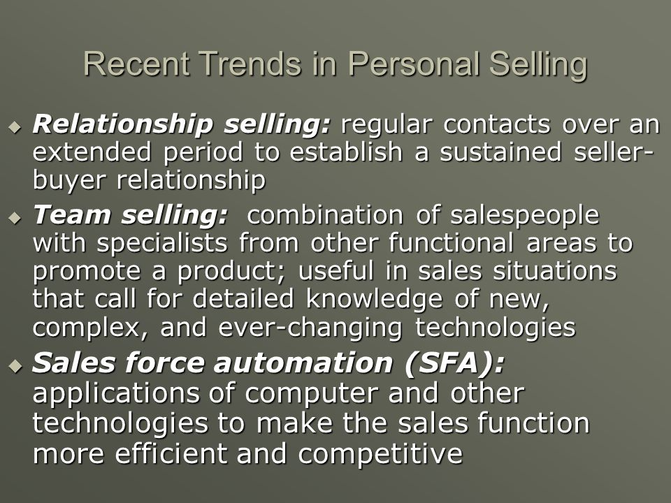 Recent Trends in Personal Selling