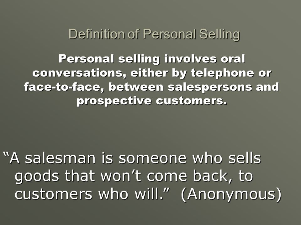 Definition of Personal Selling