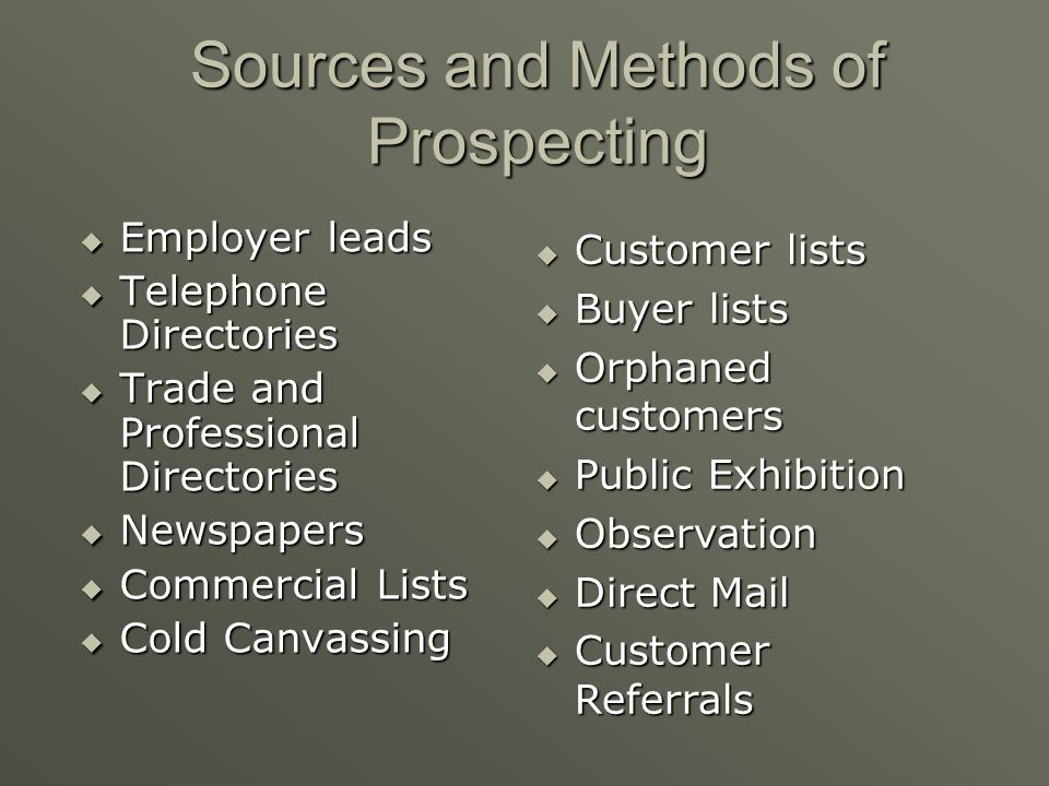 Sources and Methods of Prospecting