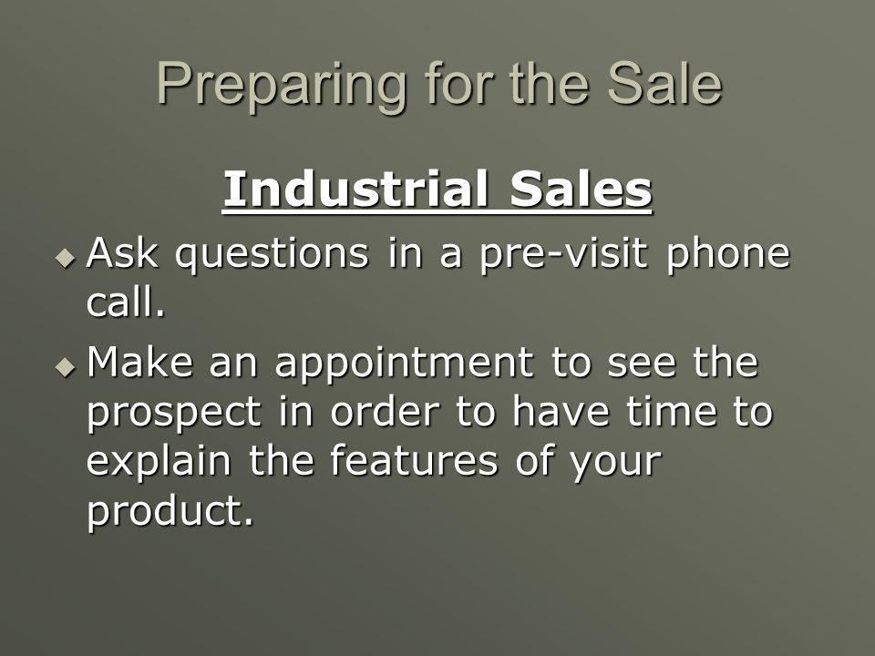 Preparing for the Sale Industrial Sales