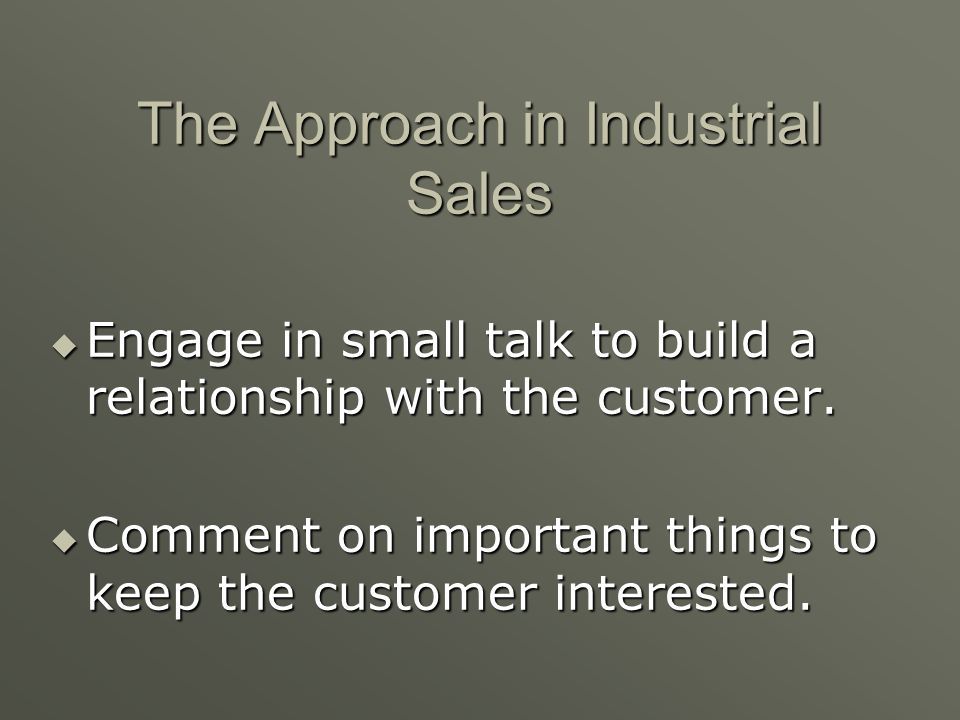 The Approach in Industrial Sales