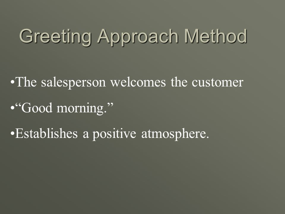 Greeting Approach Method
