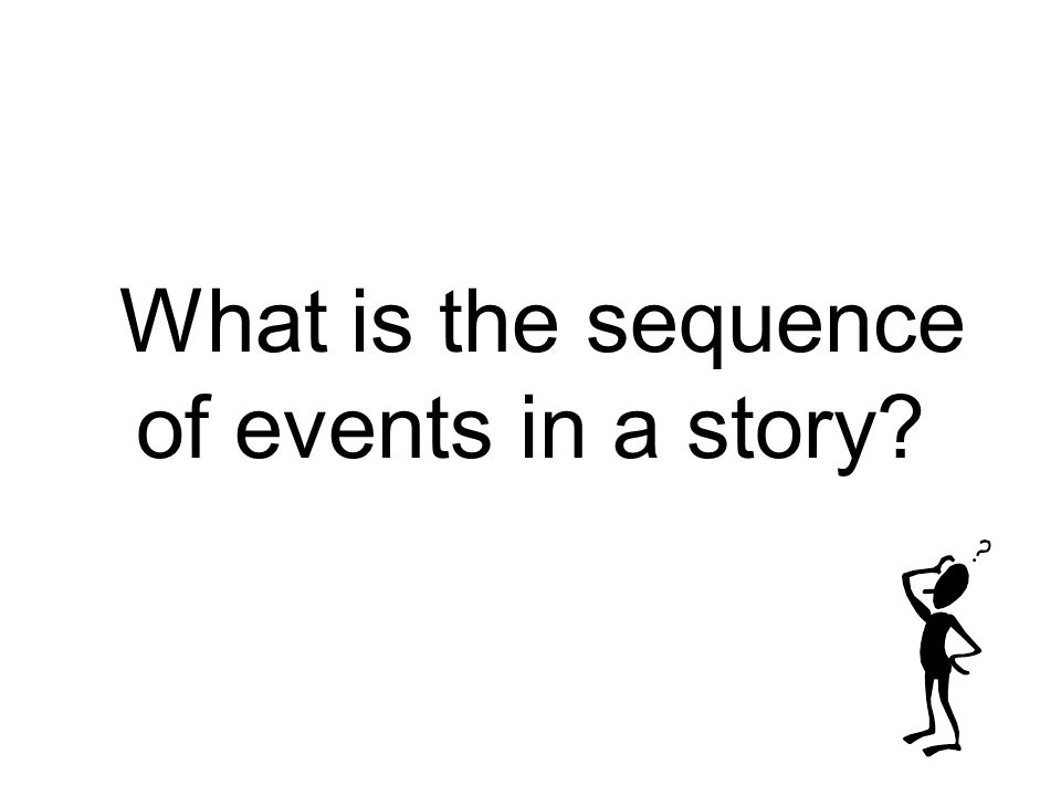 What is the sequence of events in a story
