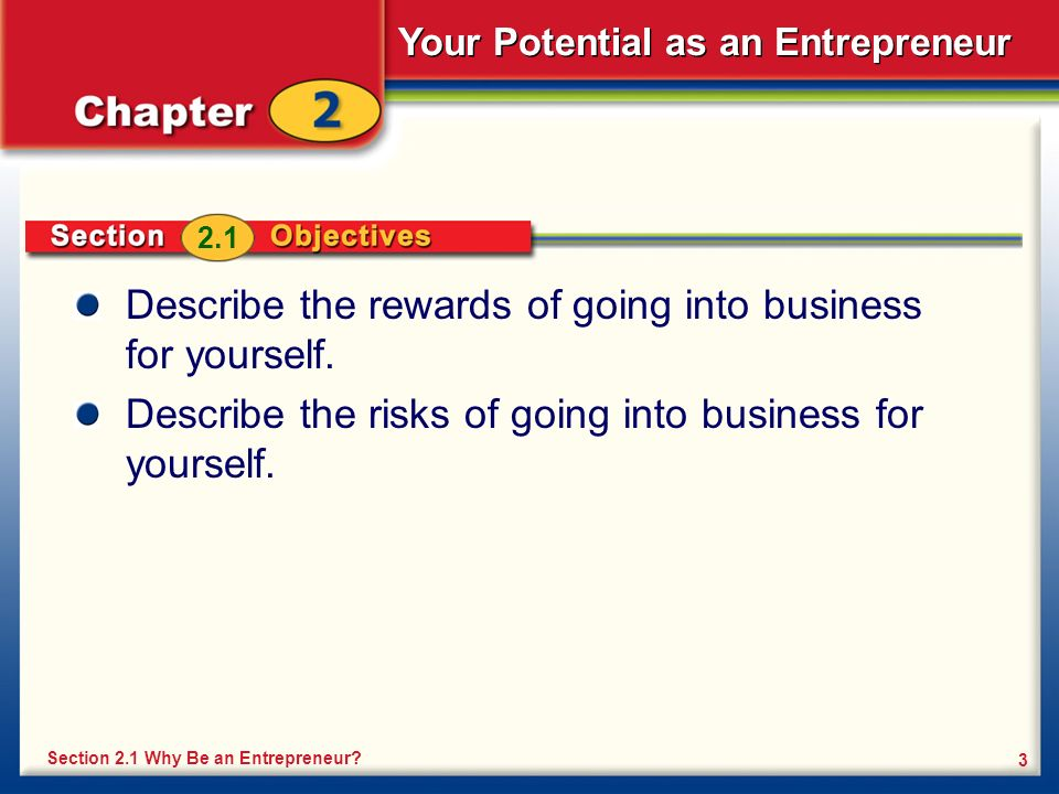 Describe the rewards of going into business for yourself.