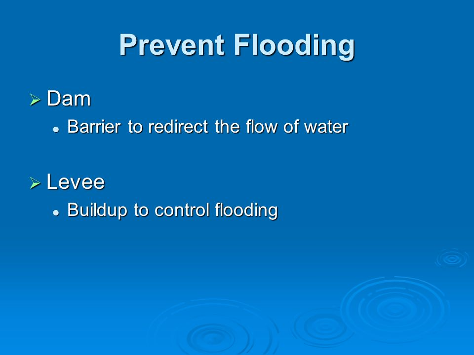 Prevent Flooding Dam Levee Barrier to redirect the flow of water