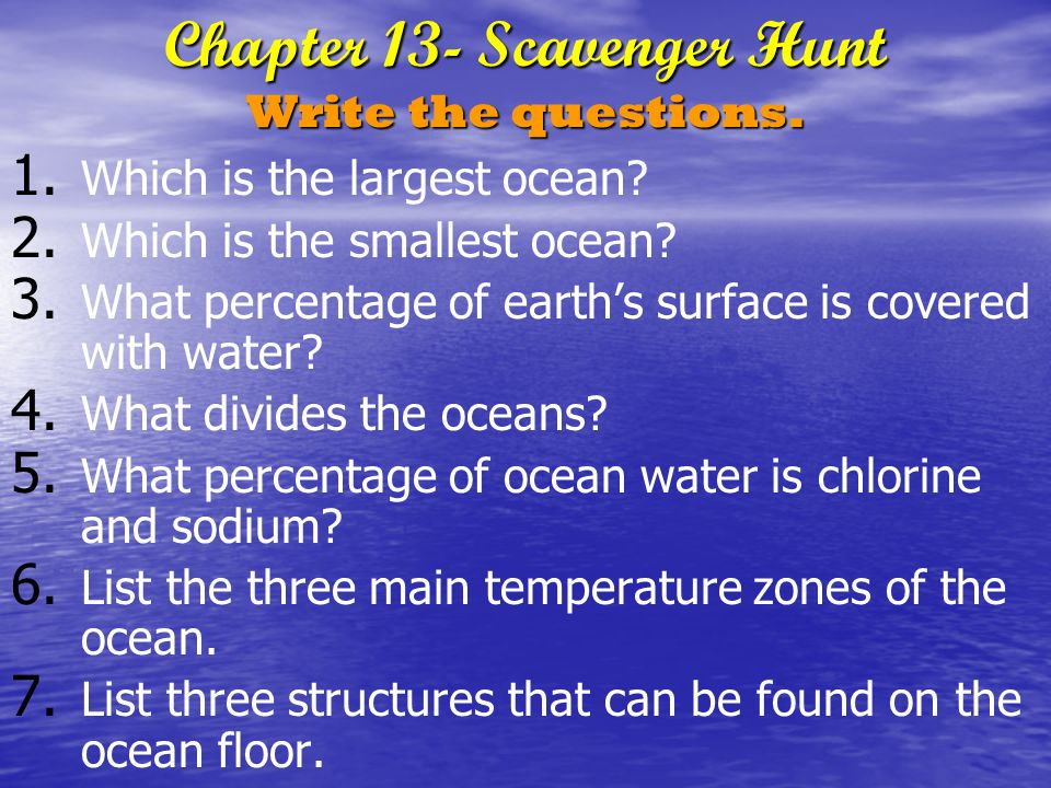 Chapter 13- Scavenger Hunt Write the questions.