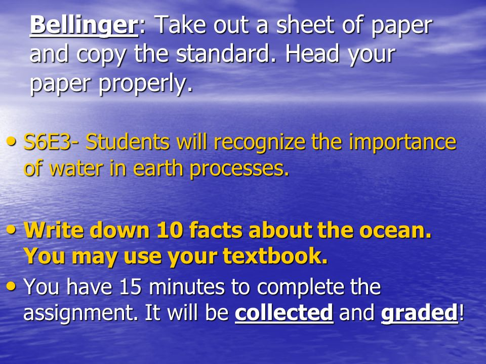 Bellinger: Take out a sheet of paper and copy the standard