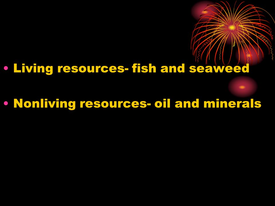 Living resources- fish and seaweed