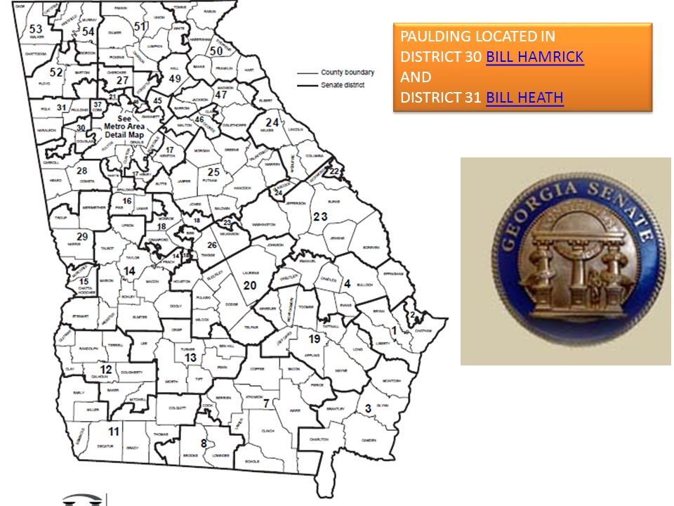 PAULDING LOCATED IN DISTRICT 30 BILL HAMRICK AND DISTRICT 31 BILL HEATH
