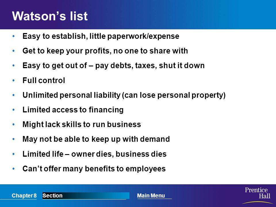 Watson's list Easy to establish, little paperwork/expense