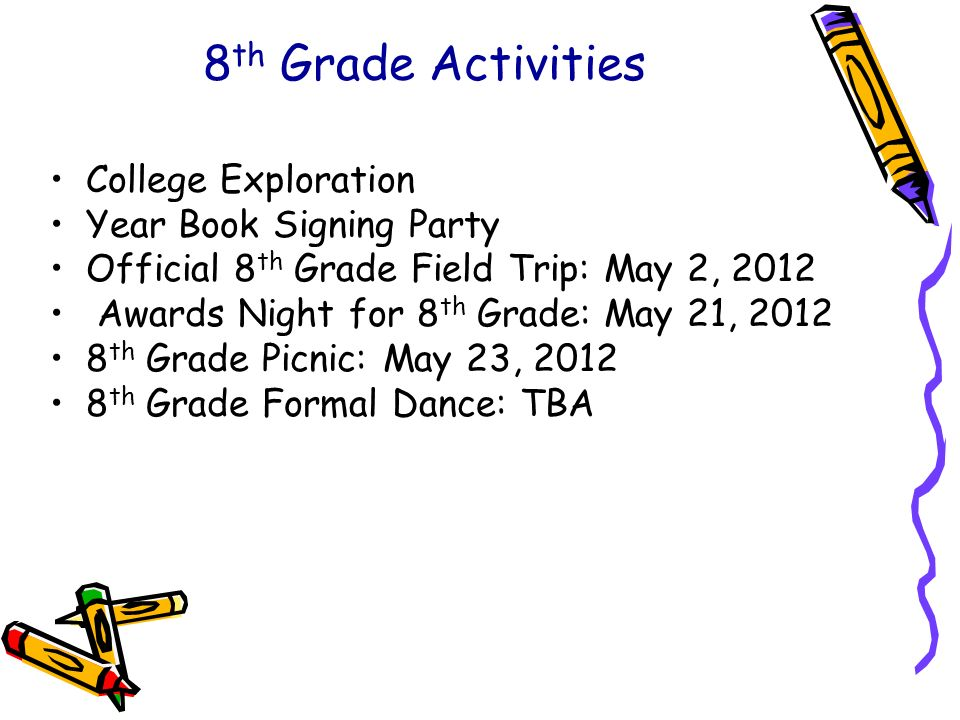 8th Grade Activities College Exploration Year Book Signing Party