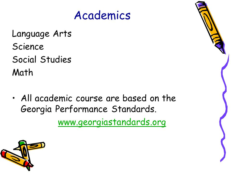 Academics Language Arts Science Social Studies Math