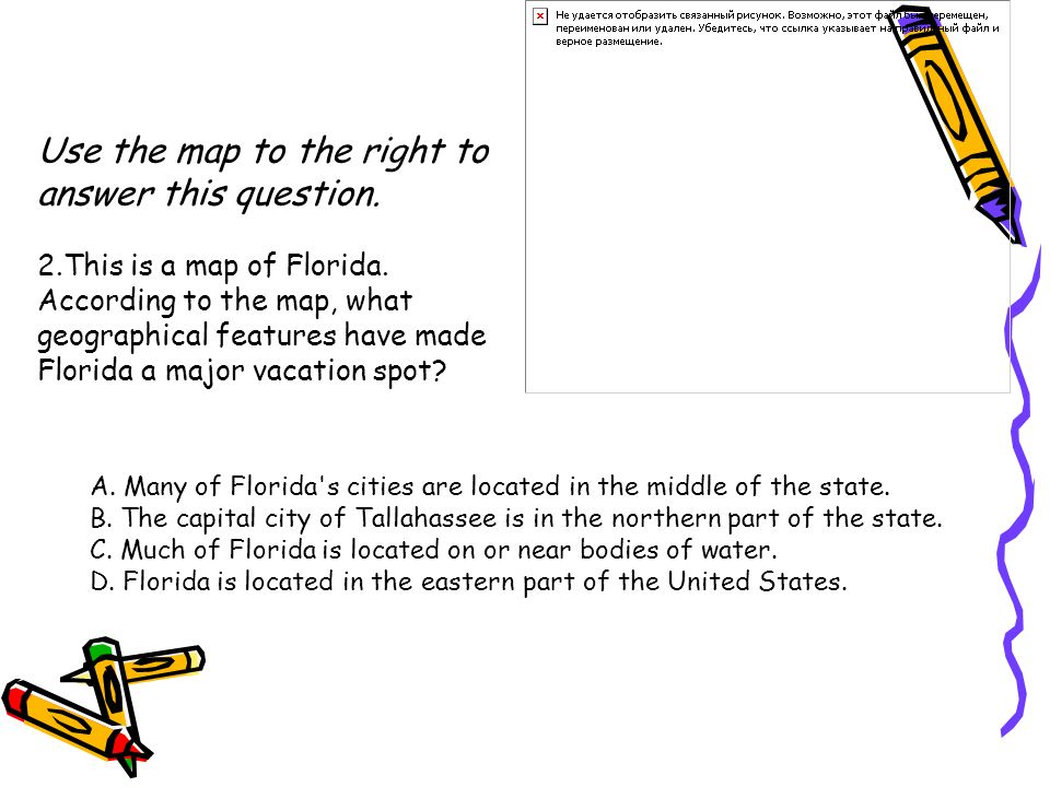 Use the map to the right to answer this question. 2
