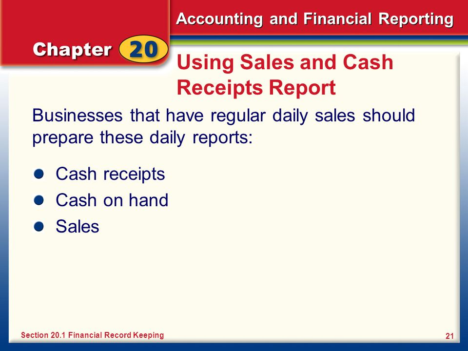Using Sales and Cash Receipts Report