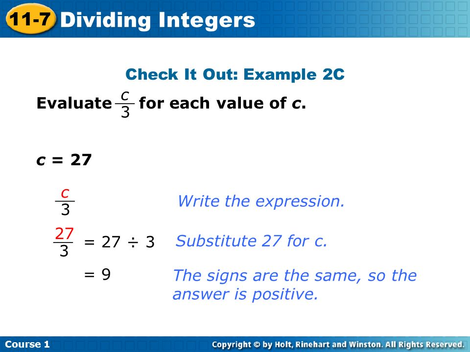 Dividing Integers 11-7 Check It Out: Example 2C