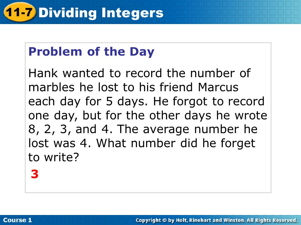 Dividing Integers 11-7 Problem of the Day