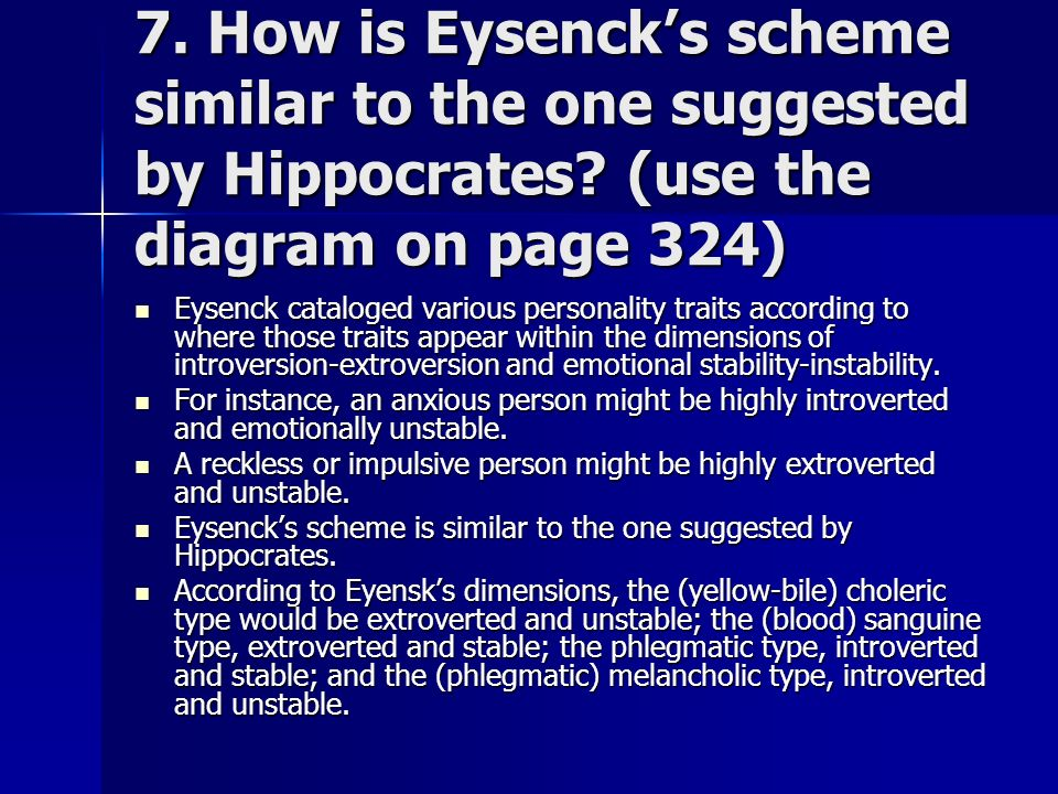 7. How is Eysenck's scheme similar to the one suggested by Hippocrates