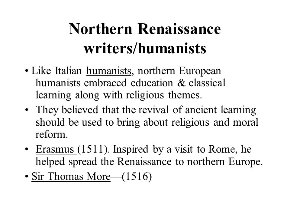 Northern Renaissance writers/humanists