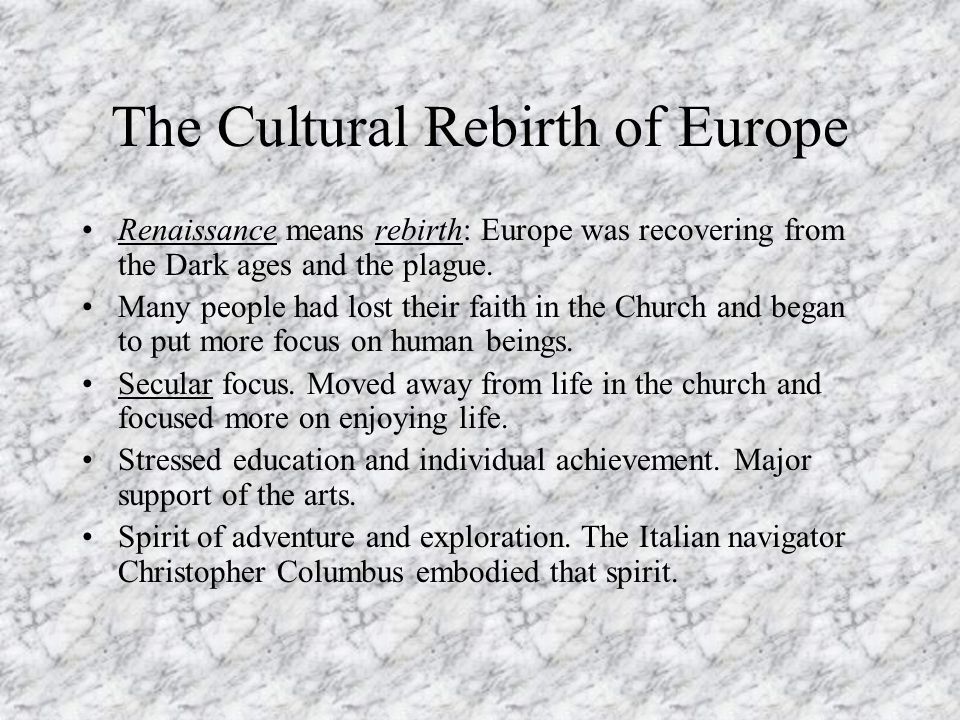 The Cultural Rebirth of Europe