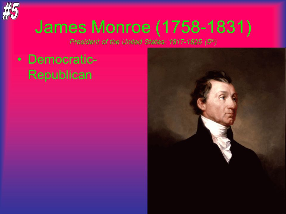 President of the United States: 1817-1825 (5th)