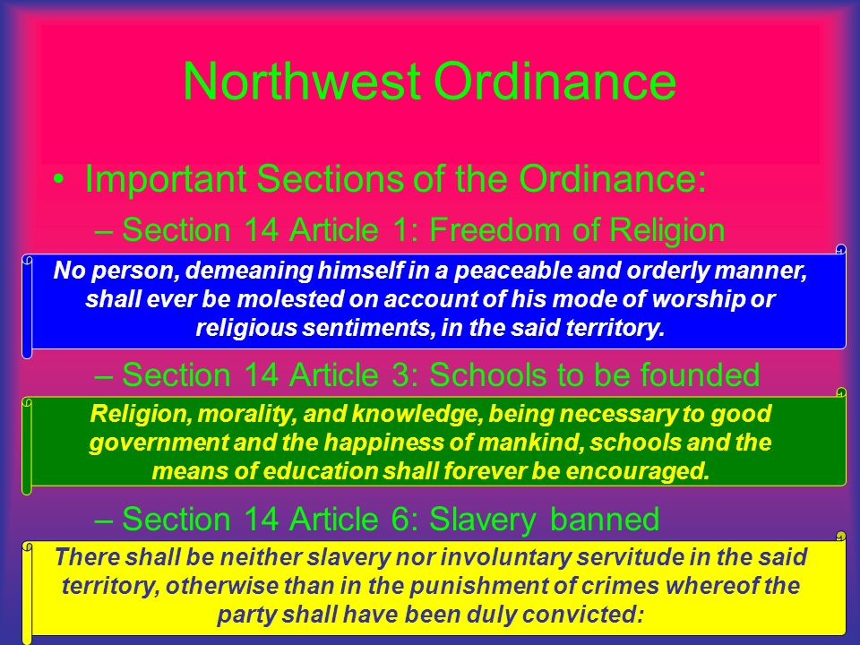Northwest Ordinance Important Sections of the Ordinance: